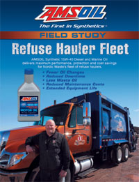 The ultimate Amsoil test 20,000 to 40,000 refuse trucks, severe weather, steep hills!
